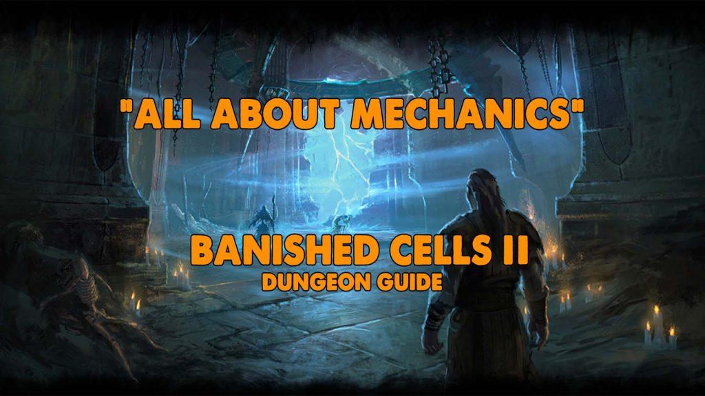 banished cells, banished cells II, eso banished cells, eso dungeon guide, eso banished cells guide, dungeon mechanics guide