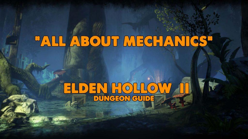 eso guide, eso dungeon guide, eso elden hollow II, elden hollow 2, eh2, ehII, elden hollow hard mode, elden hollow II hard mode, ehII hm
