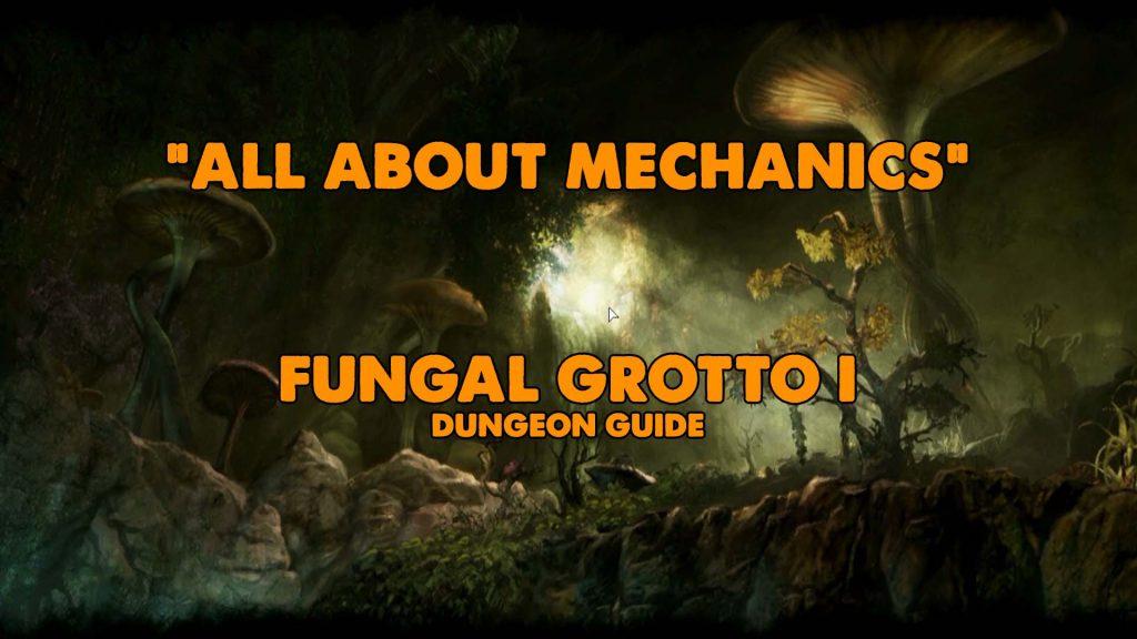 fgi, fg1, fungal i, fungal grotto i, fungal grotto 1, fungal grotto guide, eso fungal grotto