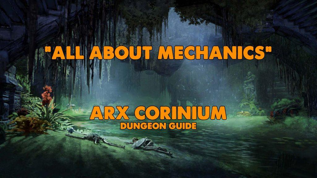 eso, eso dungeon, eso arx corinium, arx corinium, all about mechanics, mechanics of arx corinium, how to beat arx corinium, arx corinium walkthrough, eso walkthrough