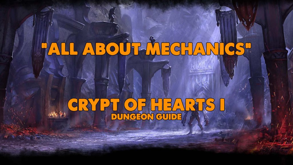coh, cohi coh1, crypt of hearts guide, eso crypt of hearts, coh eso,