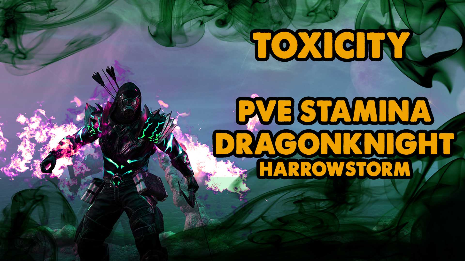 toxicity,stam dk, stamina dragonknight. pve build