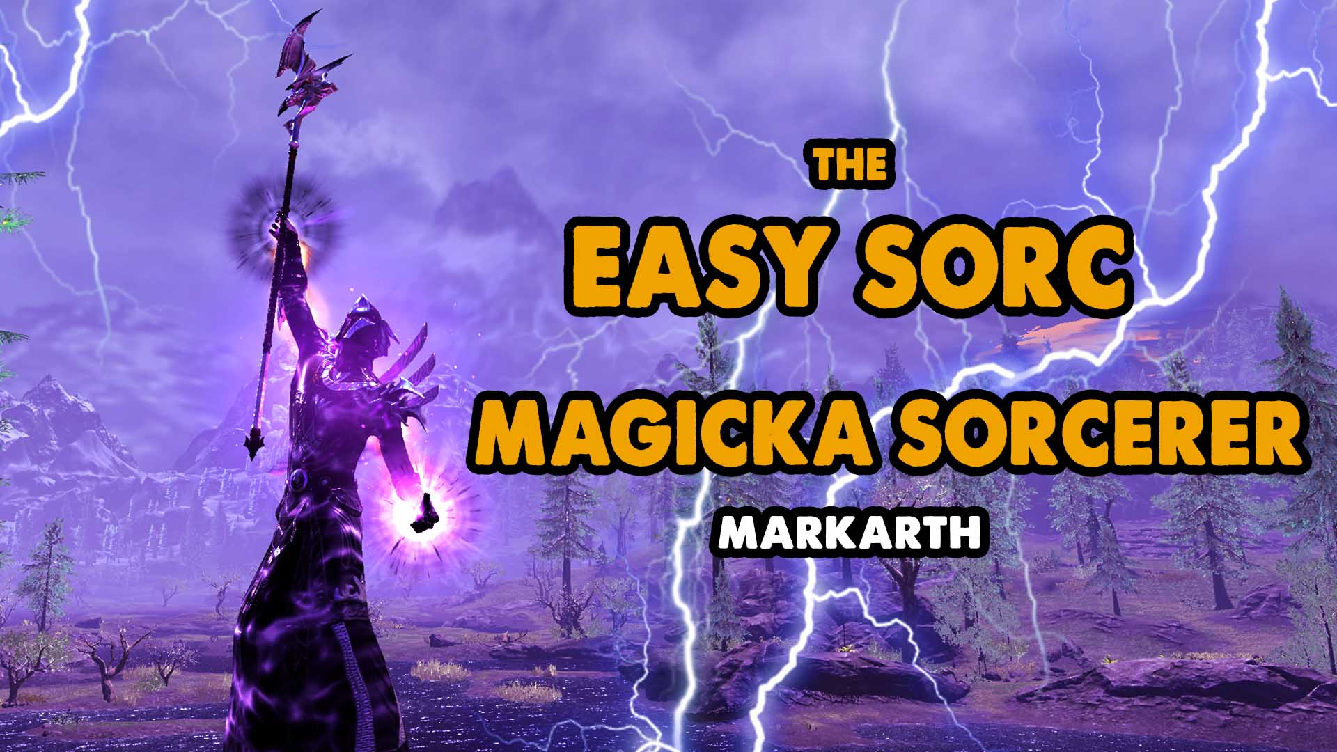 eso, markarth, sorc, sorcerer, best build, solo build, easy sorcerer, ez rotation, ez build easy mode sorcerer, elder scrolls online socrerer build, easy sorc op, best sorcerer in eso, best build in eso, best solo build in eso