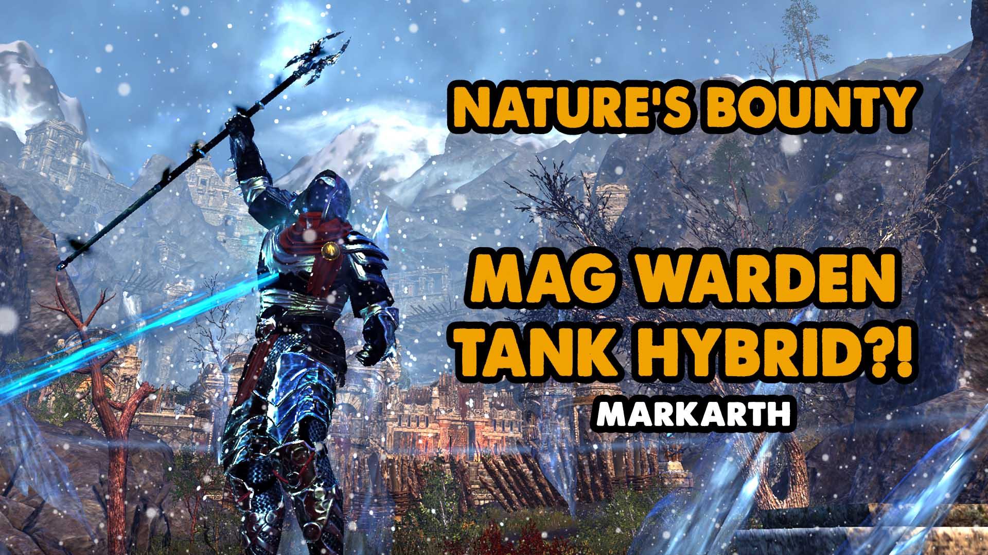 Nature's Bounty, warden, mag warden, warden tank, tank warden, tankden, ice tank, minor brittle, double ice staff tank, best warden tank in eso , warden endgame tank